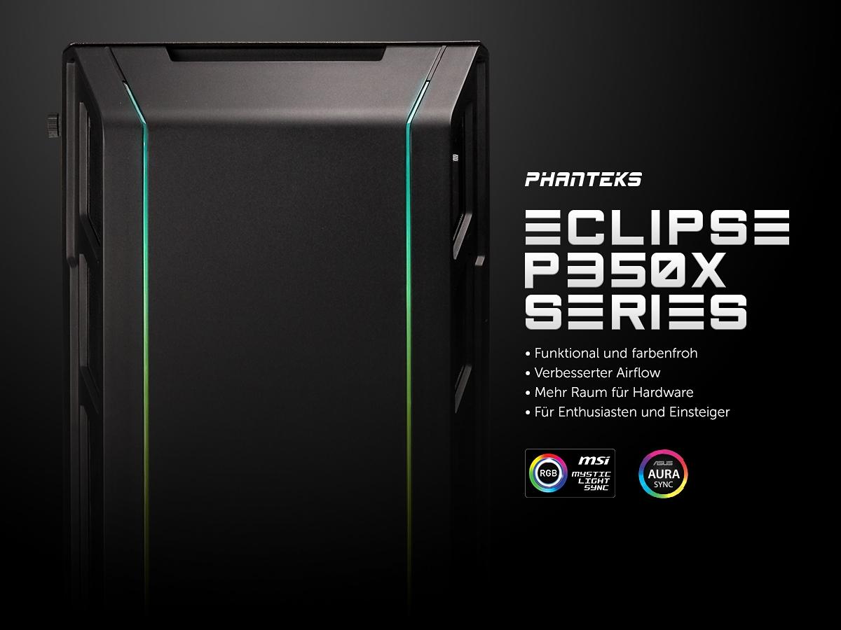 NEUHEIT bei Caseking – Der Phanteks Eclipse P350X Midi-Tower mit adressierbarer RGB-LED-Beleuchtung.