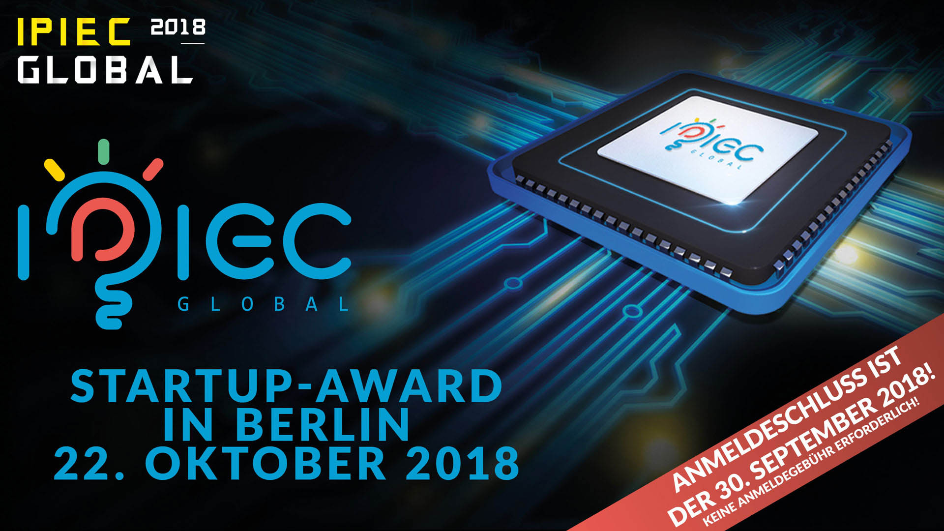 Kapital & Investoren – Start-ups pitchen in Berlin | Wettbewerb IPIEC Global 2018 – Anmeldeschluss 30. September