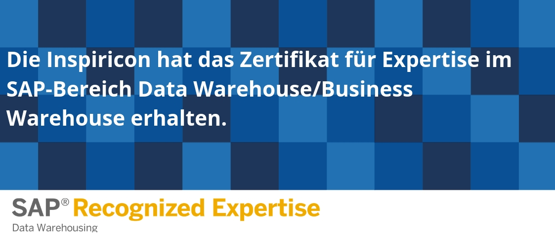 SAP zeichnet Inspiricon mit der Recognized Expertise für Data Warehousing aus!
