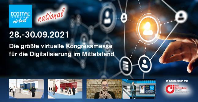 3. DIGITAL FUTUREcongress virtual national vom 28.-30.09.2021: Größte Online-Kongressmesse rund um die Digitalisierung im Mittelstand