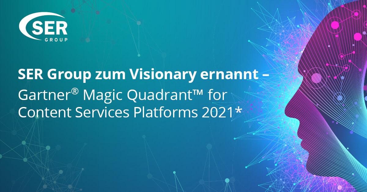 SER Group erneut als Visionary im Gartner® Magic Quadrant™ for Content Services Platforms 2021 eingestuft